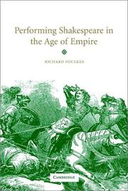 Cover of: Performing Shakespeare in the age of empire