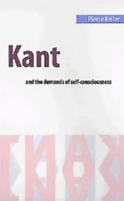 Cover of: Kant and the demands of self-consciousness