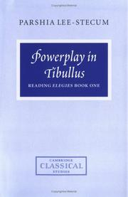 Cover of: Powerplay in Tibullus | Parshia Lee-Stecum