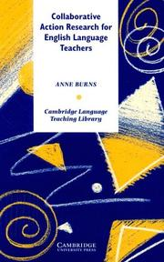 Cover of: Collaborative Action Research for English Language Teachers (Cambridge Language Teaching Library)
