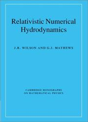 Cover of: RELATIVISTIC NUMERICAL HYDRODYNAMICS by