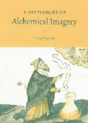 A Dictionary of Alchemical Imagery by Lyndy Abraham