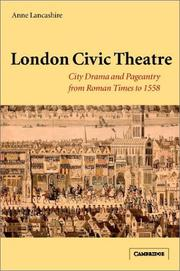 Cover of: London civic theatre | Anne Begor Lancashire