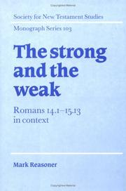 Cover of: strong and the weak | Reasoner, Mark.