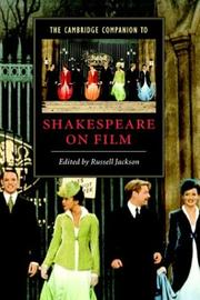 Cover of: The Cambridge companion to Shakespeare on film | edited by Russell Jackson.
