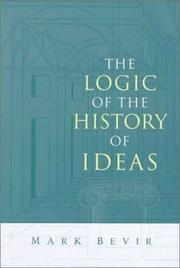 Cover of: The logic of the history of ideas | Mark Bevir