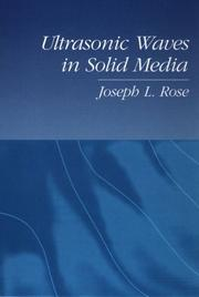 Cover of: Ultrasonic waves in solid media | Joseph L. Rose