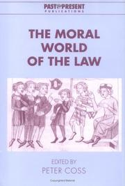 Cover of: The Moral World of the Law (Past and Present Publications) | Peter Coss