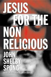 Cover of: Jesus for the Non-Religious | John Shelby Spong