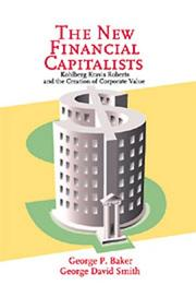 Cover of: new financial capitalists | Baker, George P.