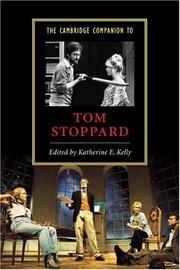 Cover of: The Cambridge companion to Tom Stoppard | edited by Katherine E. Kelly.