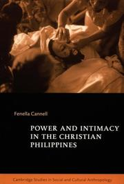 Cover of: Power and intimacy in the Christian Philippines