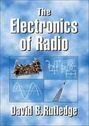 Cover of: The electronics of radio | David B. Rutledge