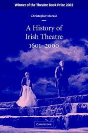 Cover of: A History of Irish Theatre 1601-2000 | Christopher Morash