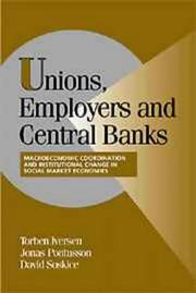 Cover of: Unions, Employers, and Central Banks |