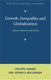Cover of: Growth, inequality and globalization |