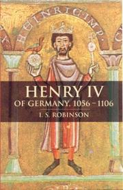 Cover of: Henry IV of Germany, 1056-1106 | Robinson, I. S.