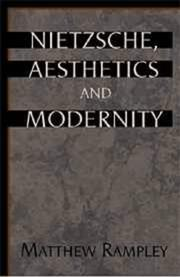 Cover of: Nietzsche, aesthetics, and modernity