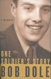 One soldier's story by Robert J. Dole