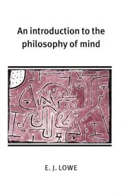 Cover of: An Introduction to the Philosophy of Mind (Cambridge Introductions to Philosophy) | E. J. Lowe