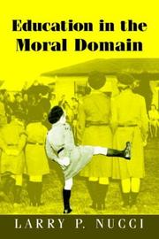 Cover of: Education in the Moral Domain | Larry P. Nucci