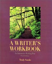 Cover of: A Writer's Workbook  | Trudy Smoke