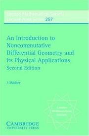 Cover of: An introduction to noncommutative differential geometry and its physical applications