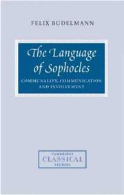 Cover of: The Language of Sophocles | Felix Budelmann