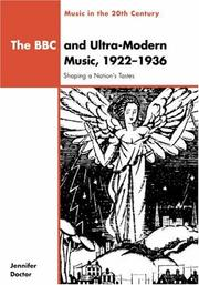 Cover of: The BBC and ultra-modern music, 1922-1936