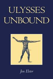 Cover of: Ulysses Unbound: Studies in Rationality, Precommitment, and Constraints