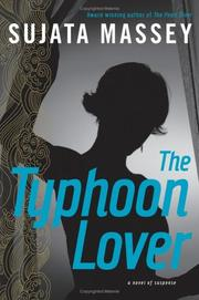 Cover of: The typhoon lover | Sujata Massey
