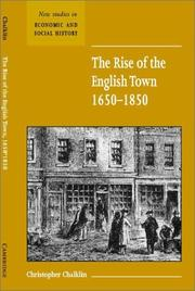 Cover of: The rise of the English town, 1650-1850 | C. W. Chalklin