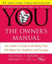YOU: The Owner's Manual by Michael F. Roizen