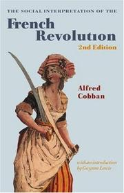Cover of: The social interpretation of the French Revolution