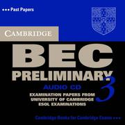 Cover of: Cambridge BEC Preliminary 3 Audio CD (BEC Practice Tests)