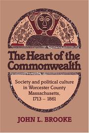 Cover of: The Heart of the Commonwealth | John L. Brooke