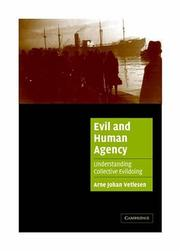 Cover of: Evil and Human Agency | Arne Johan Vetlesen