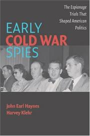 Cover of: Early Cold War Spies | John Earl Haynes, Harvey Klehr