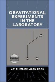 Cover of: Gravitational Experiments in the Laboratory | Y. T. Chen