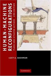 Human-Machine Reconfigurations by Lucy Suchman