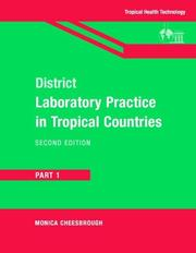 District Laboratory Practice in Tropical Countries by Monica Cheesbrough
