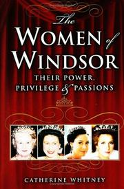 Cover of: The women of Windsor | Catherine Whitney