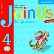 Cover of: Join Us for English 4 Songs Audio CD | Gunter Gerngross