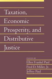 Cover of: Taxation, economic prosperity, and distributive justice