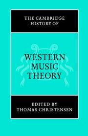 Cover of: The Cambridge History of Western Music Theory (The Cambridge History of Music) by Thomas Christensen