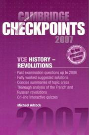 Cover of: Cambridge Checkpoints VCE History - Revolutions 2007 | Michael Adcock