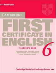 Cover of: Cambridge First Certificate in English 6 Teacher's Book