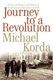 Cover of: Journey to a Revolution | Michael Korda