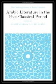 Cover of: Arabic literature in the post-classical period / [edited by] Roger Allen, D.S. Richards