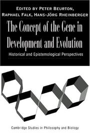 Cover of: The concept of the gene in development and evolution |